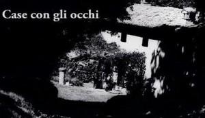 """Presentazione del libro fotografico """"Le case con gli occhi"""""""